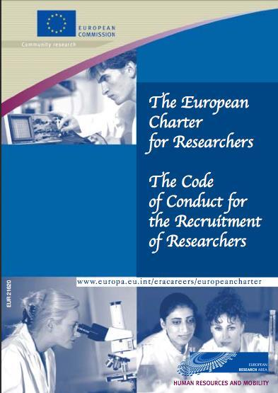 COFUND Objective In line with: Principles set out in the European Charter for Researchers & the Code of Conduct for the Recruitment of Researchers