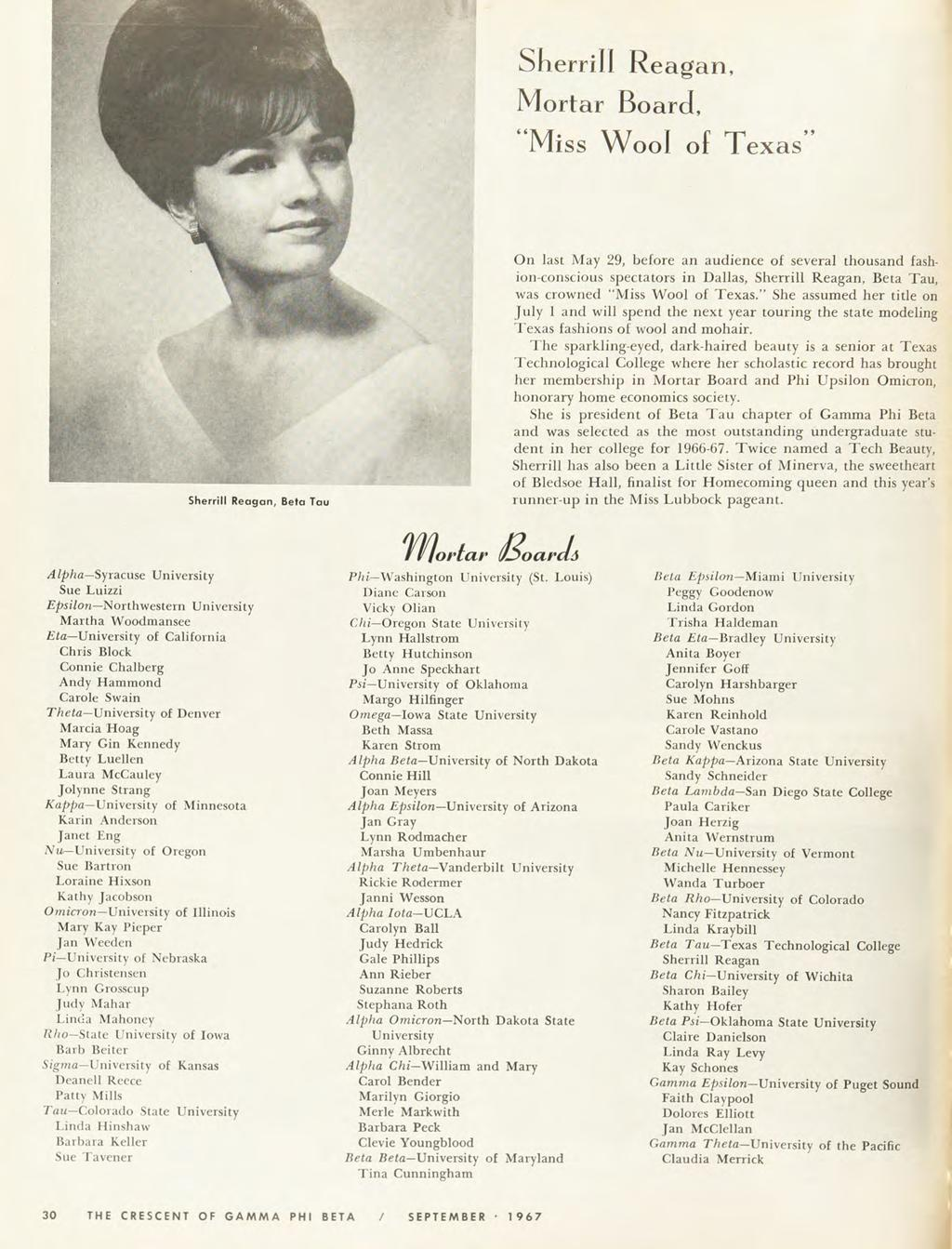 "Sherrill Reagan, Mortar Board, ""Miss Wool of Texas' On last May 29, before an audience of several thousand fash ion-conscious spectators in Dallas, Sherrill Reagan, Beta Tau, Sherrill Reagan, Beta"