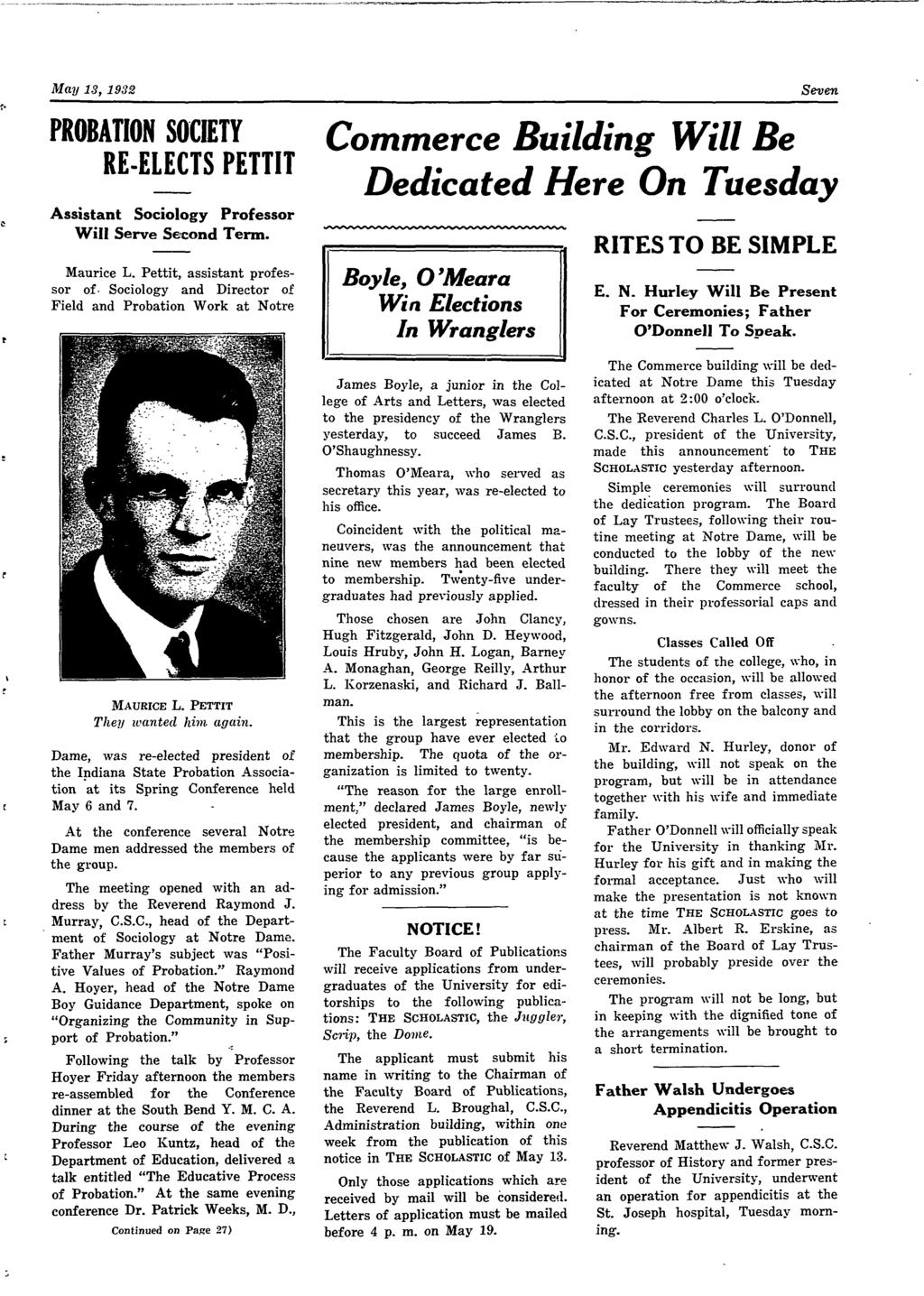 May 13, 1932 PROBATION SOCIETY RE-ELECTS PETTIT Assistant Sociology Professor Will Serve Second Term. Maurice L.