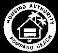 HOUSING AUTHORITY OF POMPANO BEACH REQUEST FOR PROPOSAL And STATEMENT OF QUALIFICATIONS FOR INDEPENDENT AUDIT