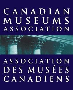 Submission for the Pre-Budget Consultations in Advance of the 2019 Budget The Canadian Museums Association August 2018 INTRODUCTION Museums are one of the most valuable assets which unite Canadians,
