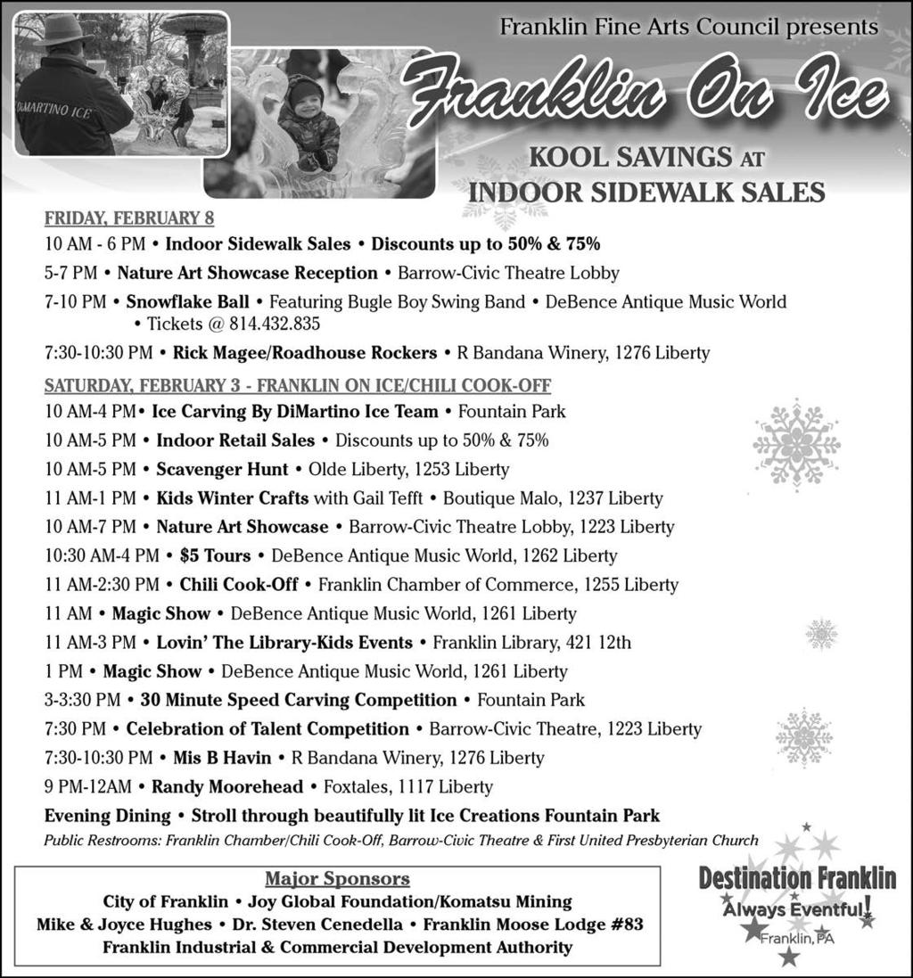 The Derrick./The News-Herald: Friday, February 8, 2019 5 (Continued from Page 4) Snowflake Ball DeBence Antique Music World will old its third annual Snowflake Ball rom 7 to 10 p.m. today.