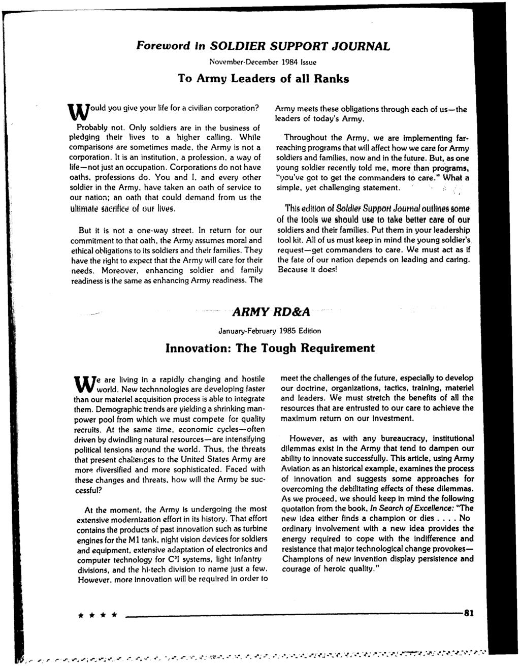 Foreword in SOLDIER SUPPORT JOURNAL November-December 1984 Issue To Army Leaders of all Ranks ould you give your life for a civilian corporation?
