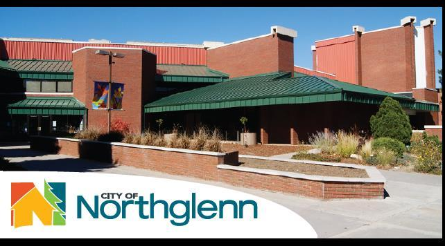 Locations: Northglenn City Hall City Council Chambers 11701 Community