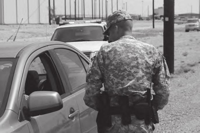 The Road to Law Enforcement In August 2011, the 591st Military Police Company, Fort Bliss, Texas, participated in a month-long training program to prepare for a community law enforcement mission at