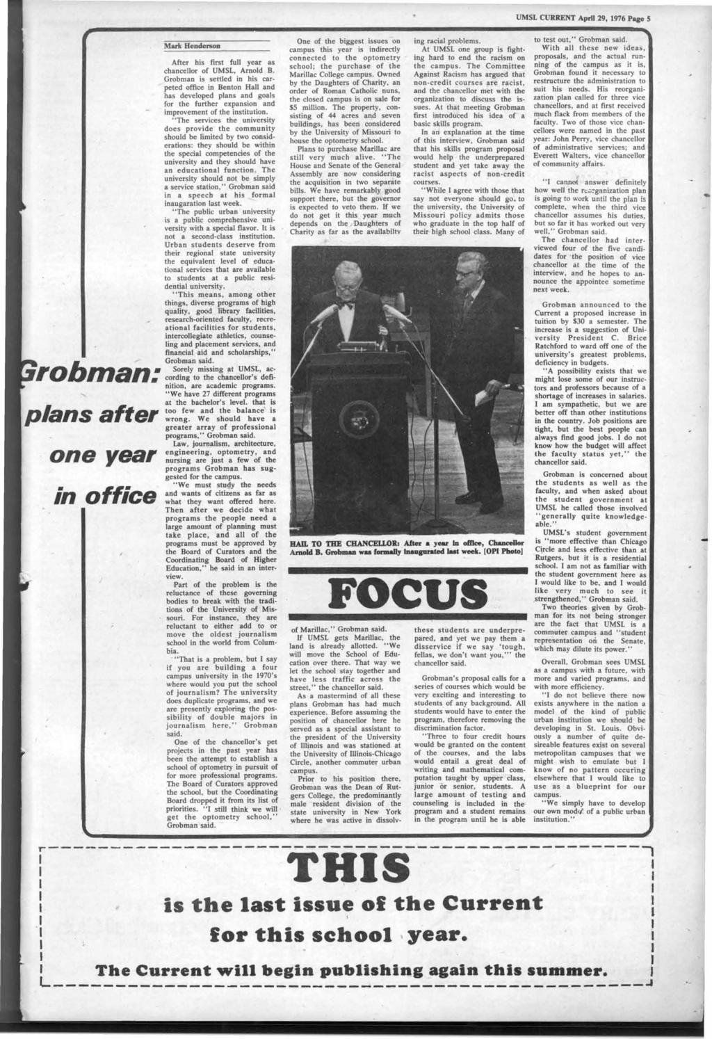 .. UMSL CURRENT April 29, 1976 Page After his first full year as chancellor of UMSL, Arnold B.
