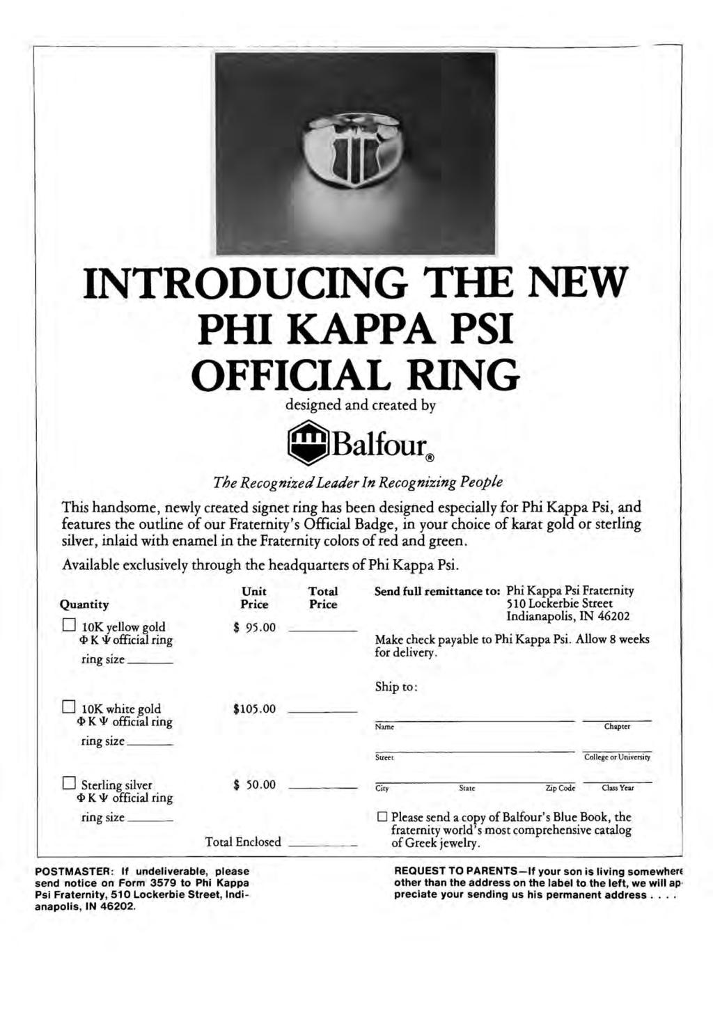 INTRODUCING THE NEW PHI KAPPA PSI OFFICIAL RING designed and created by Balfour^ The Recognized Leader In Recognizing People This handsome, newly created signet ring has been designed especially for